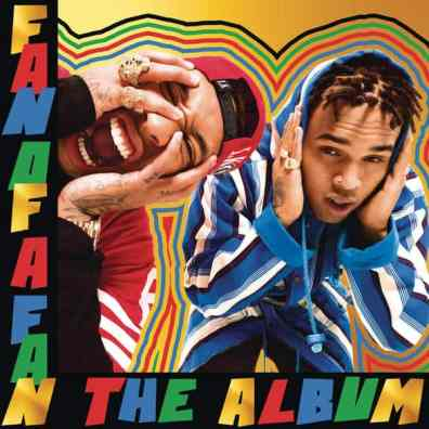 Chris Brown & Tyga - Fan Of A Fan: The Album