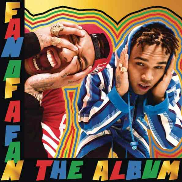 Chris Brown & Tyga - Fan Of A Fan: The Album