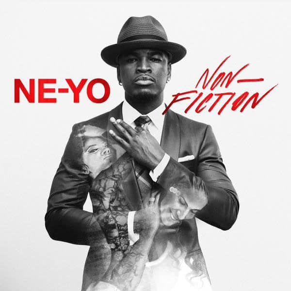 Ne-Yo – Non-Fiction
