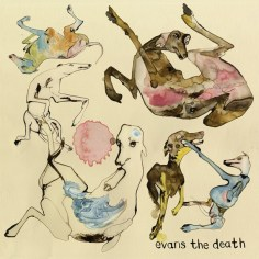 Evans The Death – Expect Delays