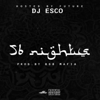 Future - 56 Nights