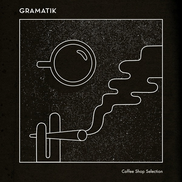 Gramatik – Coffee Shop Selection