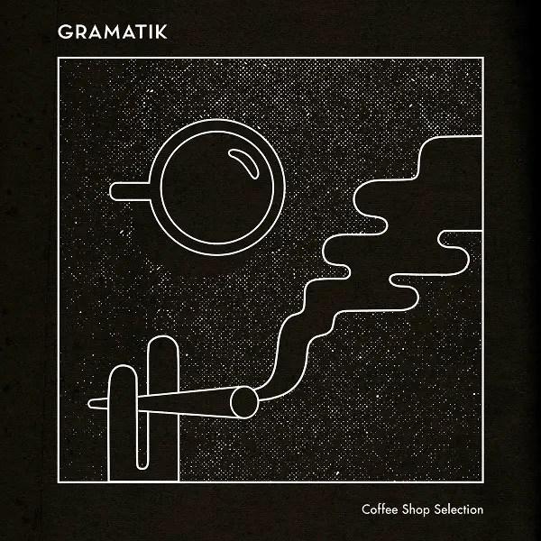 Gramatik – Coffee Shop Selection