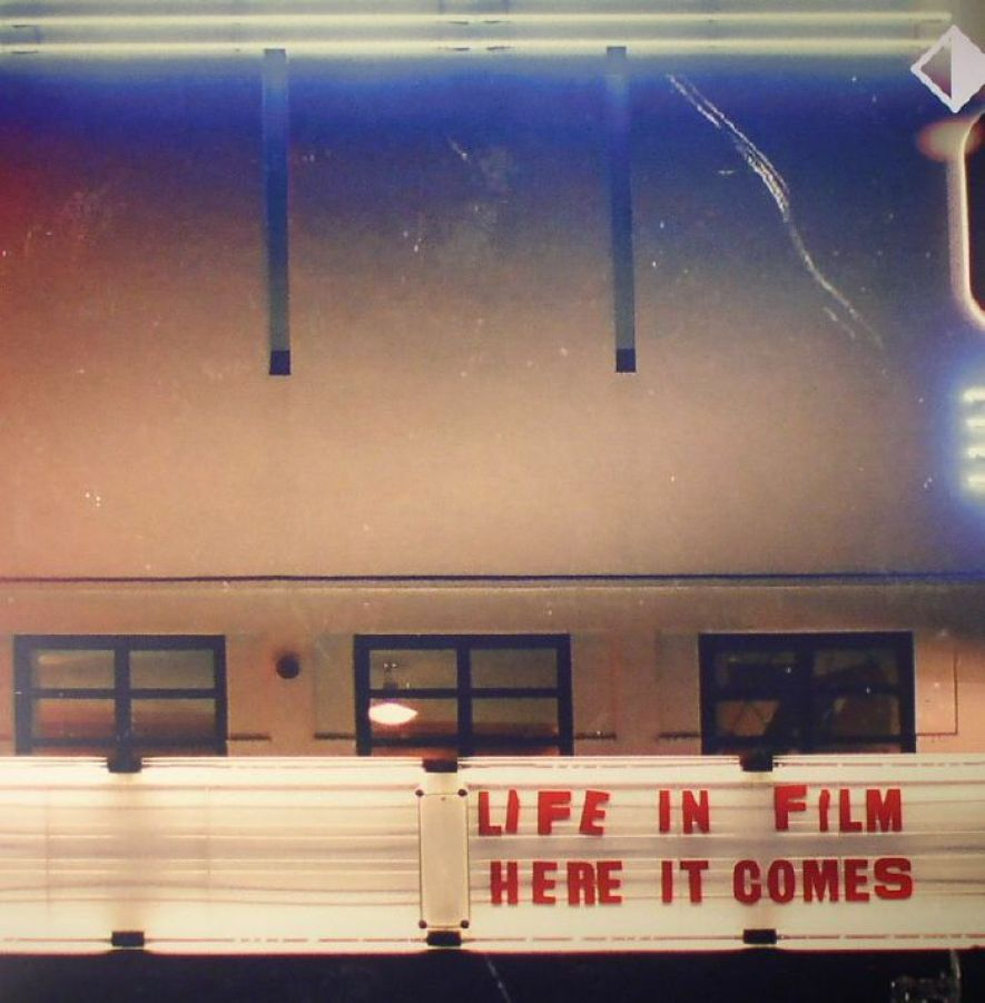 Life In Film – Here It Comes