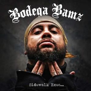 Bodega Bamz - Sidewalk Exec