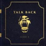 Kembe X - Talk Back