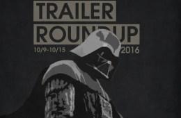 Trailer Roundup 10/2/16