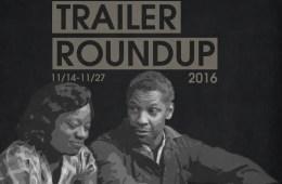 Trailer Roundup 11/14/16