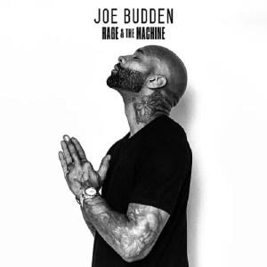 Joe Budden - Rage & the Machine