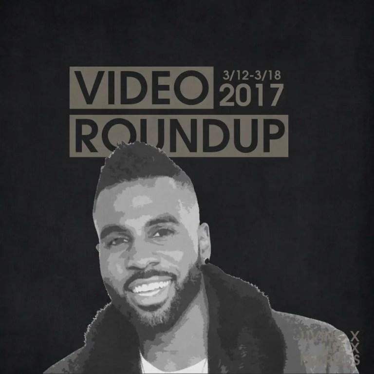Video Roundup 3/12/17