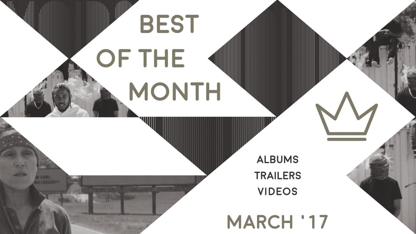 Best of the Month: March 2017