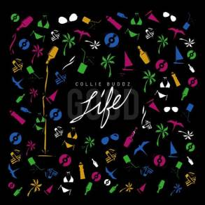 Collie Buddz - Good Life
