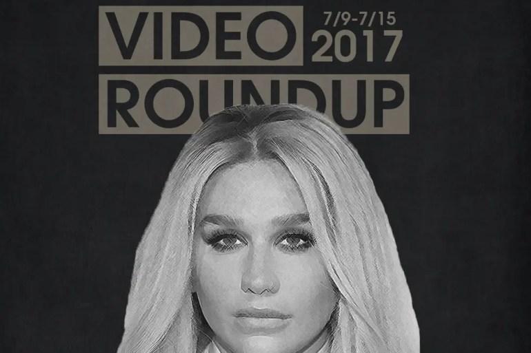 Video Roundup 7/9/17