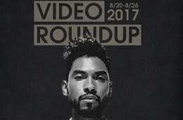 Video Roundup 8/20/17