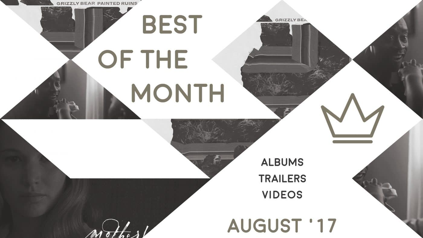 Best of the Month: August 2017