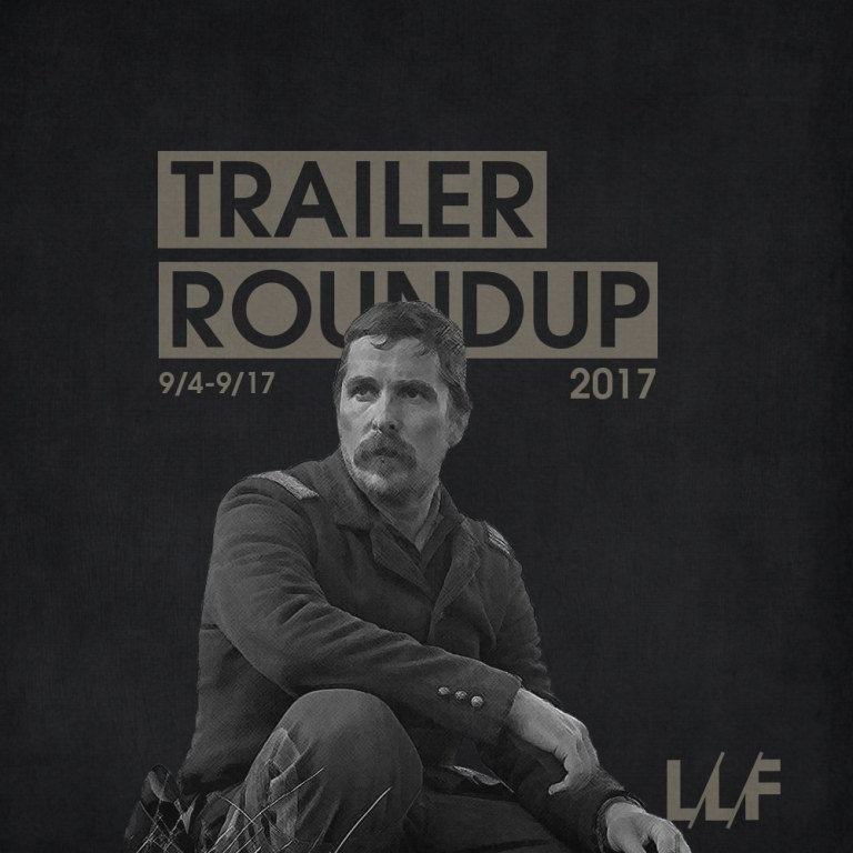 Trailer Roundup 9/4/17