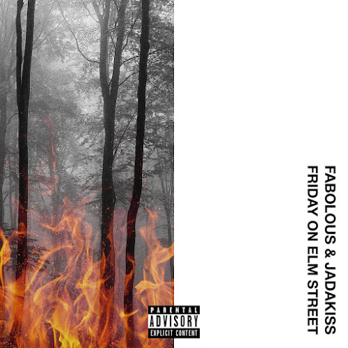 Fabolous & Jadakisss - Friday On Elm Street