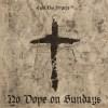 Cyhi The Prynce - No Dope On Sundays