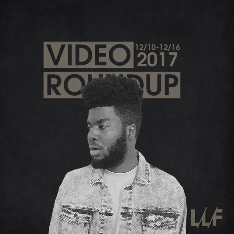 Video Roundup 12/10/17