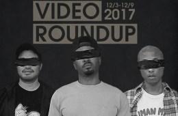 Video Roundup 12/3/17