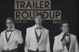 Trailer Roundup 12/25/17