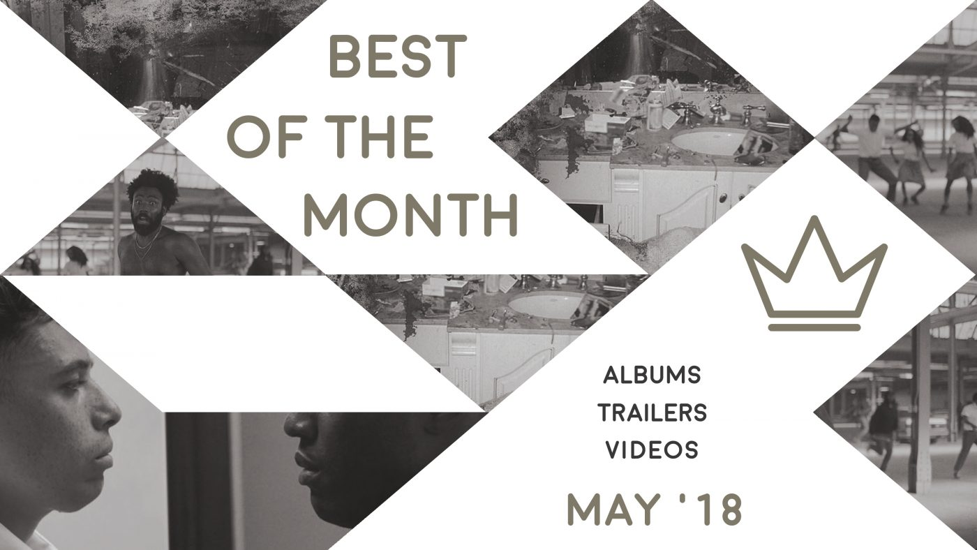 Best of the Month: May 2018 | Features | LIVING LIFE FEARLESS