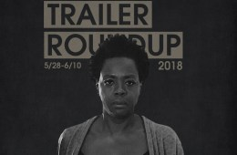 Trailer Roundup 5/28-6/10 | Reactions | LIVING LIFE FEARLESS