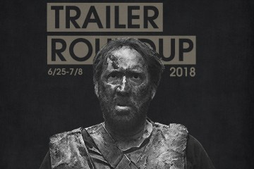 Trailer Roundup 6/25-7/8 | Reactions | LIVING LIFE FEARLESS