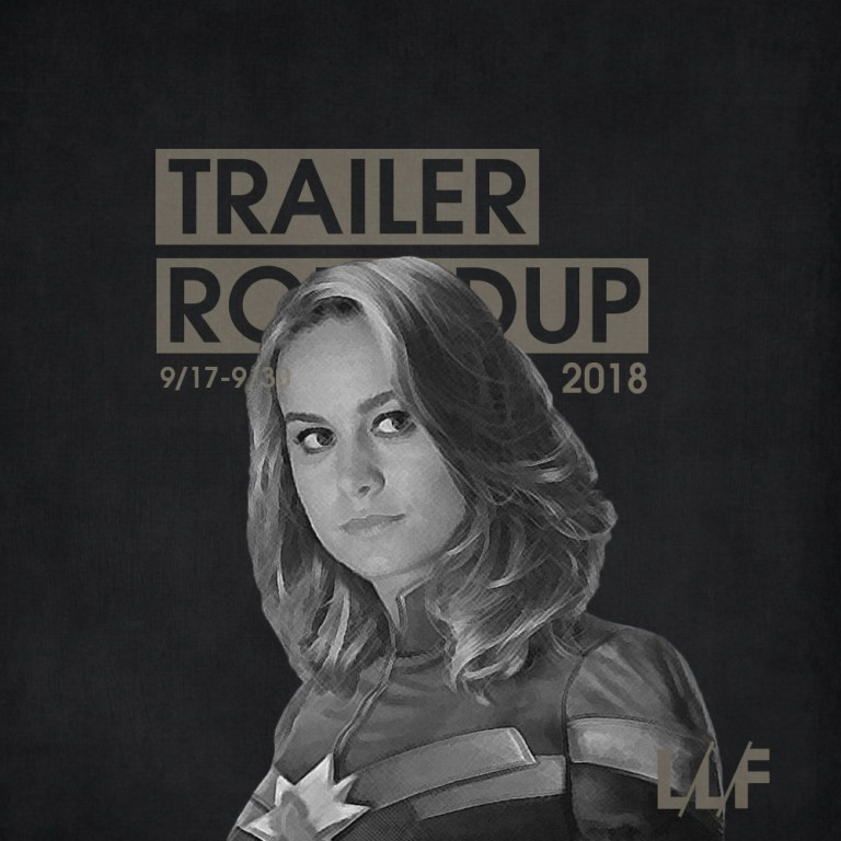 Trailer Roundup 9/17-9/30 | Reactions | LIVING LIFE FEARLESS