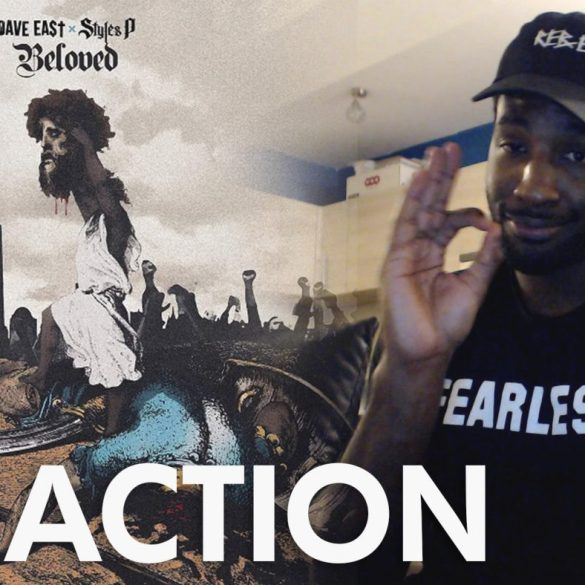 Dave East & Styles P - Beloved | Reactions | LIVING LIFE FEARLESS