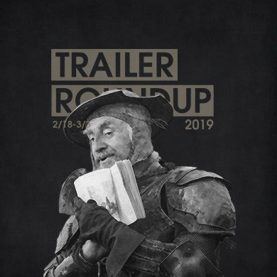 Trailer Roundup 2/18-3/3 | Reactions | LIVING LIFE FEARLESS