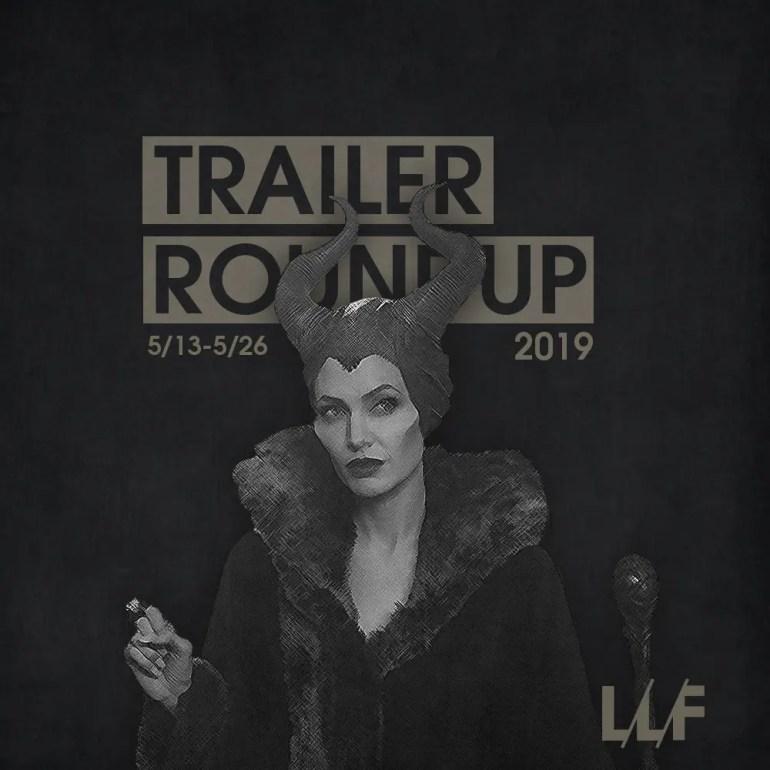 Trailer Roundup 5/13-5/26   News   LIVING LIFE FEARLESS