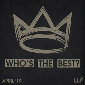 Who's the best of the month: April 2019 (VOTING) | News | LIVING LIFE FEARLESS