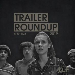 Trailer Roundup 6/10-6/23   News   LIVING LIFE FEARLESS