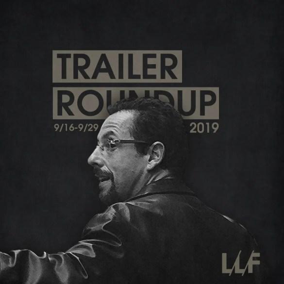 Trailer Roundup 9/16-9/29 | News | LIVING LIFE FEARLESS
