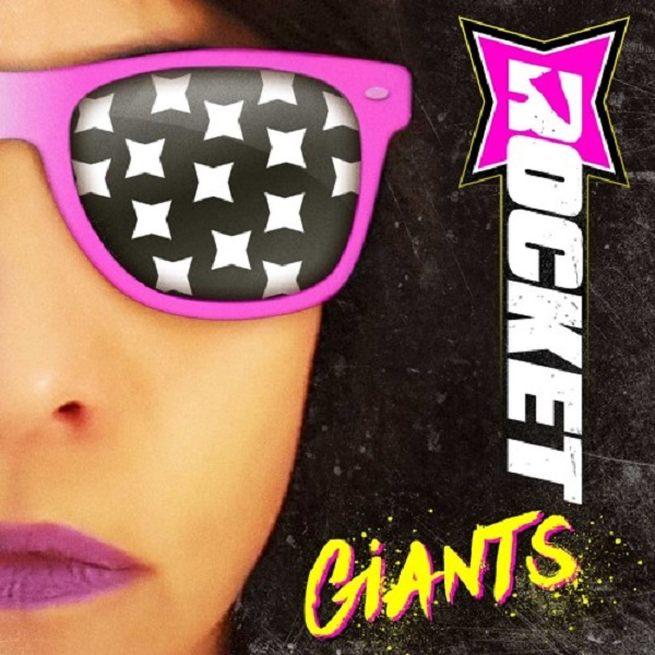 "Rocket - ""Giants"" 