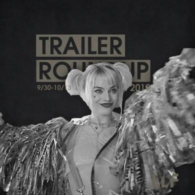 Trailer Roundup 9/30-10/13   News   LIVING LIFE FEARLESS