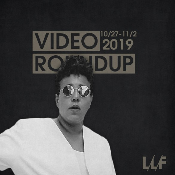 Video Roundup 10/27-11/2 | News | LIVING LIFE FEARLESS