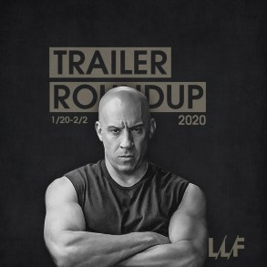 Trailer Roundup 1/20-2/2 | News | LIVING LIFE FEARLESS