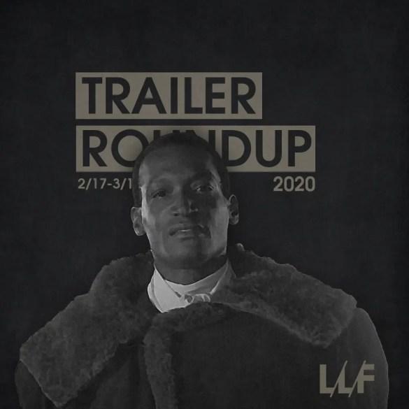 Trailer Roundup 2/17-3/1   News   LIVING LIFE FEARLESS