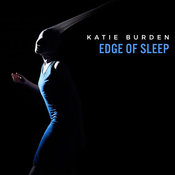 Katie Burden - 'Edge of Sleep' Reaction | Opinions | LIVING LIFE FEARLESS