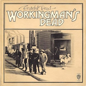 Grateful Dead's iconic album, 'Workingman's Dead', is getting a 50th Anniversary reissue release | News | LIVING LIFE FEARLESS