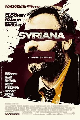 15 Years Ago, 'Syriana' Was a Geopolitical Thriller, Very Much of Its Time | Features | LIVING LIFE FEARLESS
