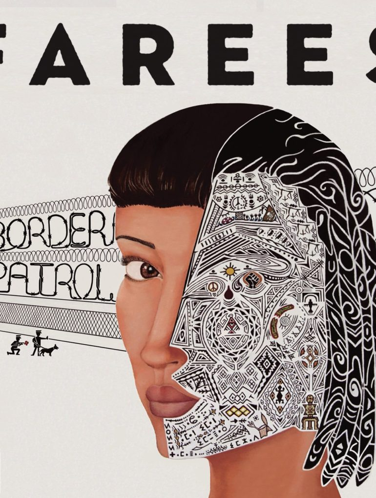 Farees - 'Border Patrol' Reaction   Opinions   LIVING LIFE FEARLESS