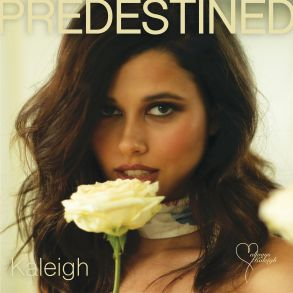 Kaleigh - 'Predestined' Reaction | Opinions | LIVING LIFE FEARLESS