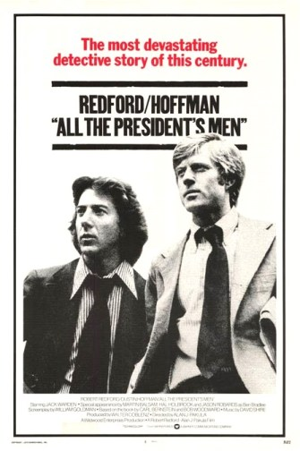 'All the President's Men' at 45: The Greatest American Movie about Journalism | Features | LIVING LIFE FEARLESS