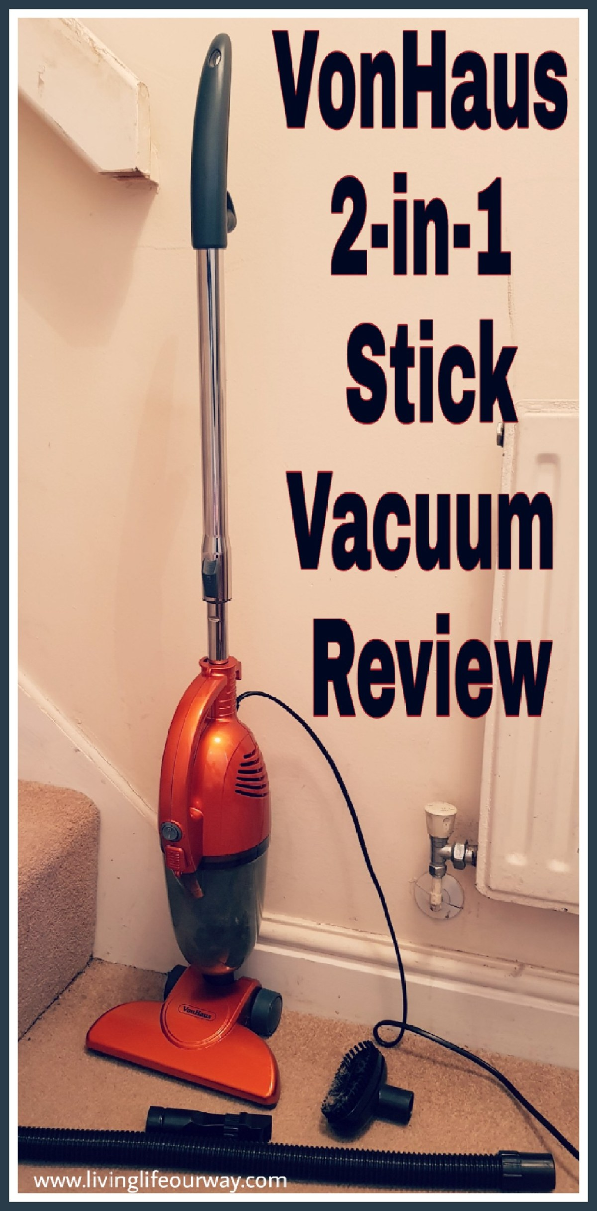 VonHaus 2 in 1 Stick Vacuum: Review