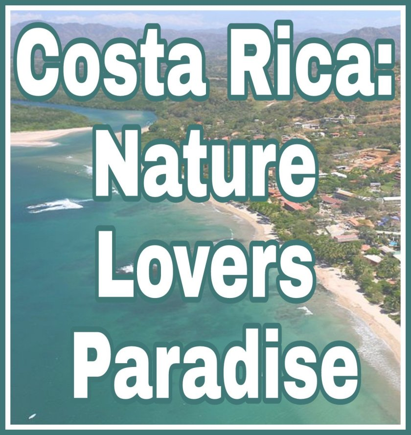 Title Costa Rica: Nature Lovers Paradise on faded background image of Costa Rica coastline.