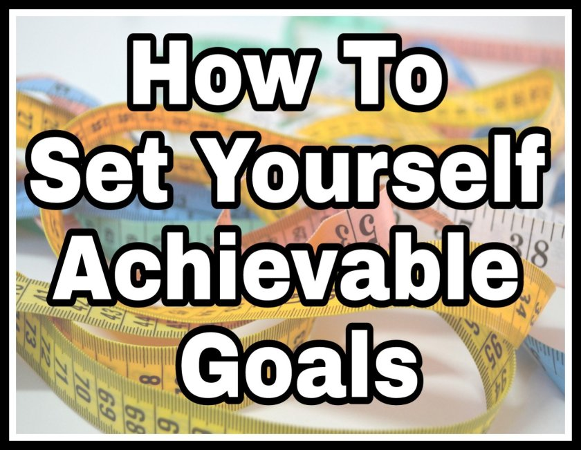 How To Set Yourself Achievable Goals title with faded tape measures image