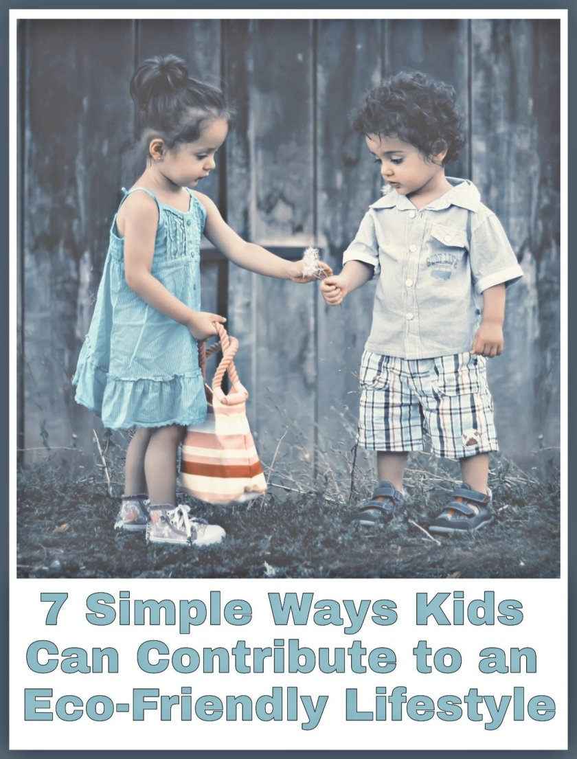 7 Simple Ways Kids Can Contribute to an Eco-Friendly Lifestyle title with image of two children